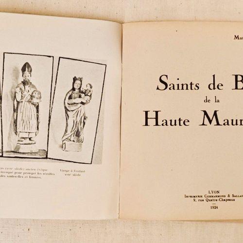 VARILLE (Mathieu). Saints de bois de la Haute Maurienne. Lyon, Commarmond et Sal…