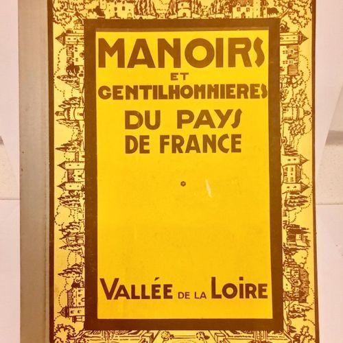 GAUTHIER (Joseph). Manoirs et Gentilhommières du Pays de la France. I. La Vallée…