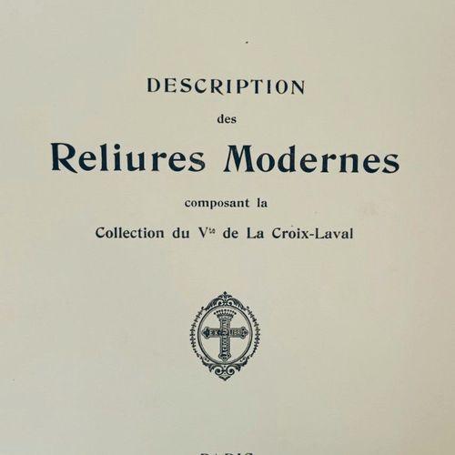 LACROIX LAVAL (Vicomte). Mes cent reliures. Quinze années de Bibliophilie milit…