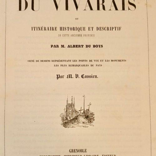 DU BOYS (Albert) & CASSIEN (Victor). Album du Vivarais, avec Itinéraire historiq…