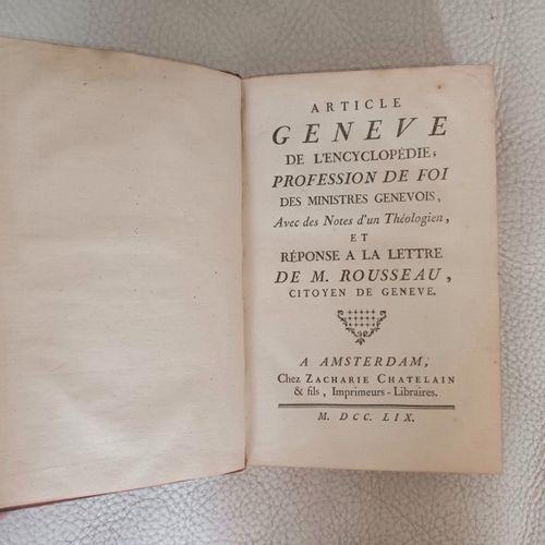 D'ALEMBERT. Article GENEVE de l'Encyclopédie, Profession de Foi des Ministres Ge…