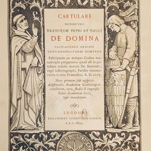 MONTEYNARD [le Comte Charles de]. Cartulare monasterii beatorum Petri et Pauli d…