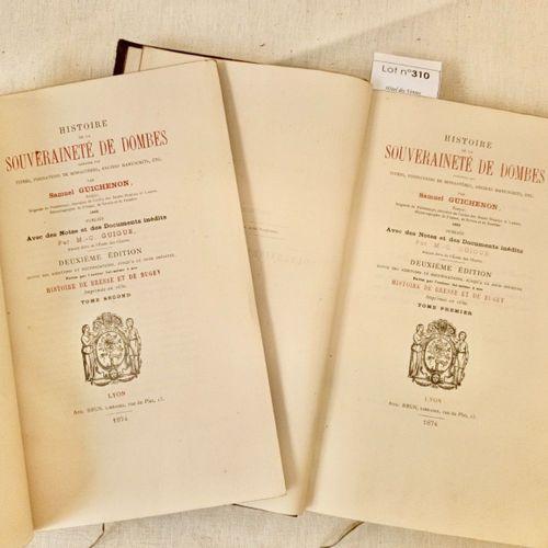 GUICHENON Samuel (GUIGUE Georges). Histoire de la Souveraineté de Dombes … Lyon,…