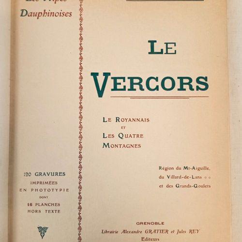 FERRAND (Henri). Le Vercors. Le Royannais et les 4 montagnes. Grenoble, Ratier e…