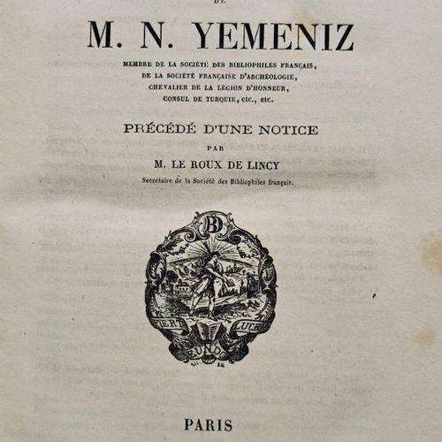 YEMENIZ (Nicolas). Catalogue de la Bibliothèque de M. N. Yéméniz, Membre de la S…