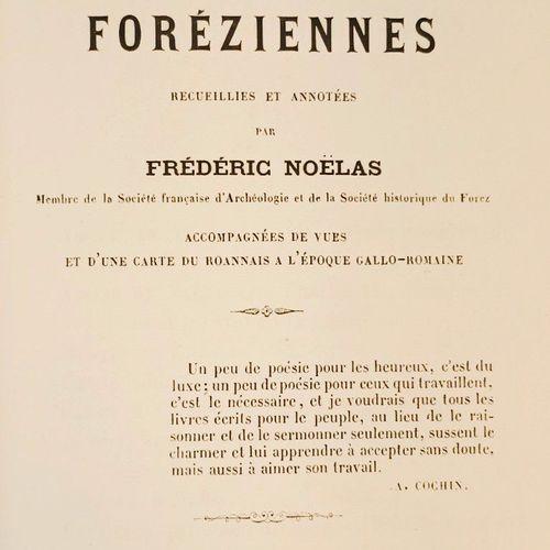 NOËLAS (Docteur Frédéric). Légendes et traditions foréziennes, recueillies et an…