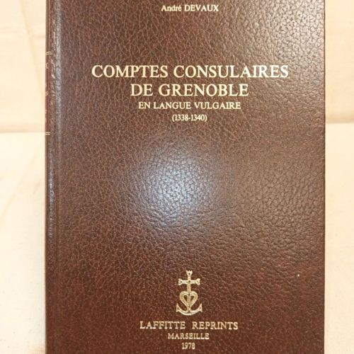 DEVAUX (André). Comptes consulaires de Grenoble en langue vulgaire (1338 1340). …