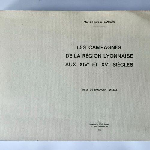 LORCIN (Marie Therese) Les Campagnes de la Région Lyonnaise aux XIV et XVI siècl…