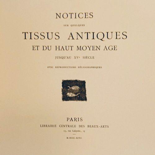 """BLANCHET (Paul). """"Notices sur quelques tissus antiques et du haut Moyen âge jusq…"""