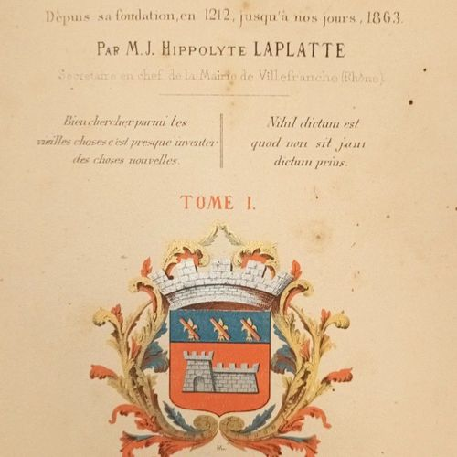 LAPLATTE (Hippolyte) : Histoire populaire de Villefranche, capitale du Beaujolai…