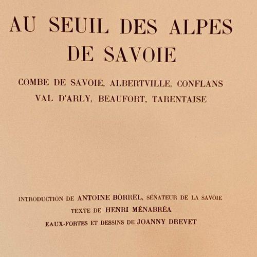MENABREA (Henri) & DREVET (Joanny). Au Seuil des Alpes de Savoie. Combe de Savoi…
