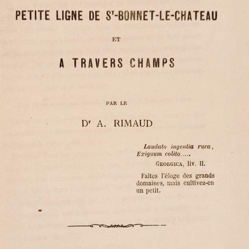 RIMAUD (Dr A.). Excursions foréziennes sur la ligne St Bonnet le Château et à tr…