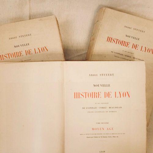 STEYERT (André). Nouvelle Histoire de Lyon et des provinces de Lyonnais, Forez, …