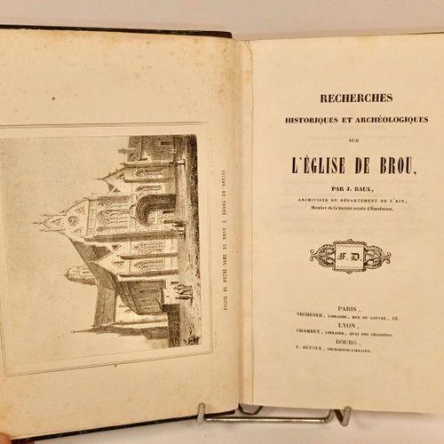 BAUX (Jules). Recherches historiques et archéologiques sur l'église de Brou. Par…
