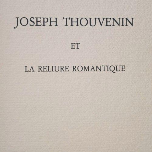 DEVAUCHELLE (Roger). Joseph Thouvenin et la reliure romantique. Paris, Blaizot, …