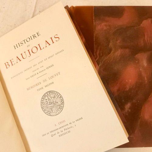 LOUVET (Pierre). Histoire du Beaujolais. Manuscrits inédits des XVIIè et XVIIIè …