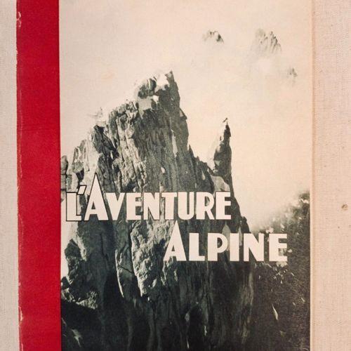 SMYTHE (Franck Sydney). L' Aventure Alpine. Grenoble, Arthaud, 1951. In 12, 260 …