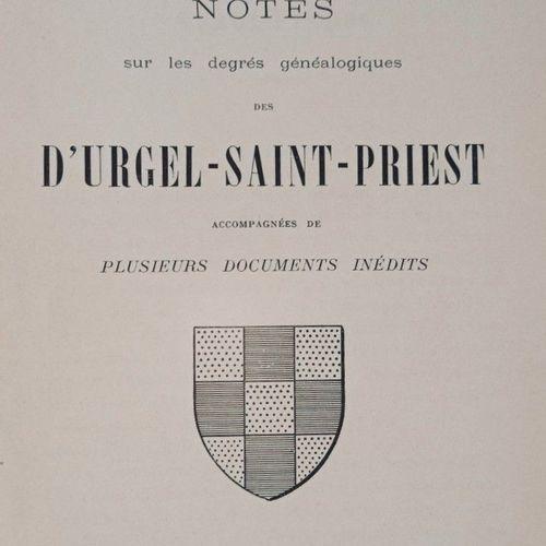 CHATEAUNEUF (Louis) Notes sur les degrés généalogiques des D'URGEL DE SAINT PRIE…