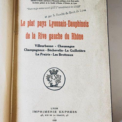 MONTFOUILLOX (Albert) Le plat pays Lyonnais Dauphinois de la Rive gauche du Rhôn…