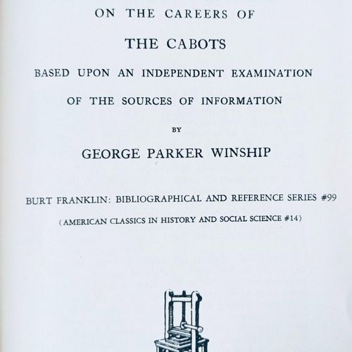 WINSHIP (George P.) CABOT Bibliography, with an introductory essay on the career…