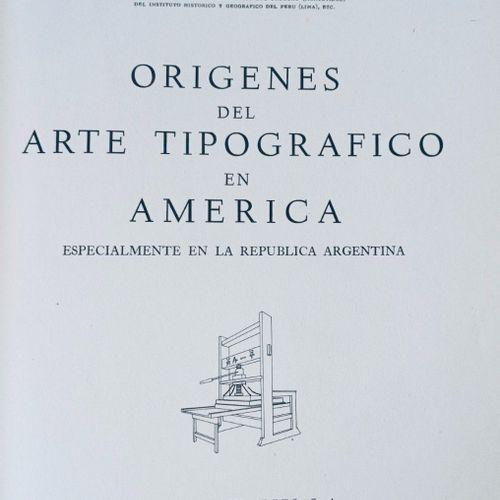 FURLONG (Guillermo) Origenes del arte tipografico en AMERICA, especialmente en l…