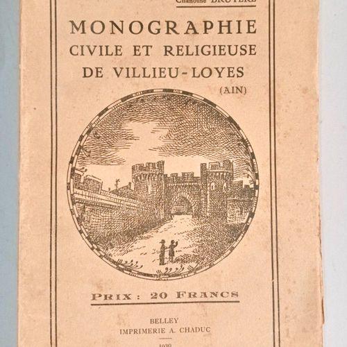 BRUYERE (Ch.) Monographie Civile et Religieuse de VILLIEU LOYES (Ain) Belley, Ch…
