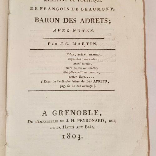 MARTIN (J. C.) Histoire Militaire et politique de Francois de Beaumont, BARON DE…