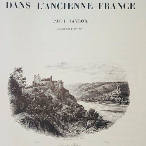 TAYLOR (Baron J.), NODIER (Charles ) & de CAILLEUX (A.). Voyages pittoresques et…