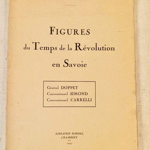 VERMALE (François). Figures du Temps de la Révolution en Savoie. Général Doppet …