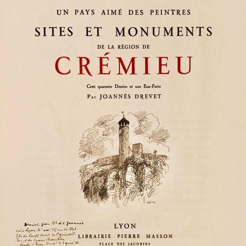 CHAGNY (André) DREVET (Joannès) Sites et Monuments de la Région de Crémieu. Cent…