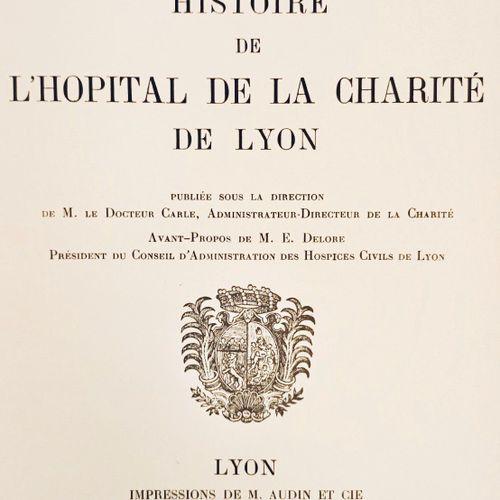CROZE (Auguste) etCOLLY, CARLE, TRILLAT, DELEAGE. Histoire de l'Hôpital de la …