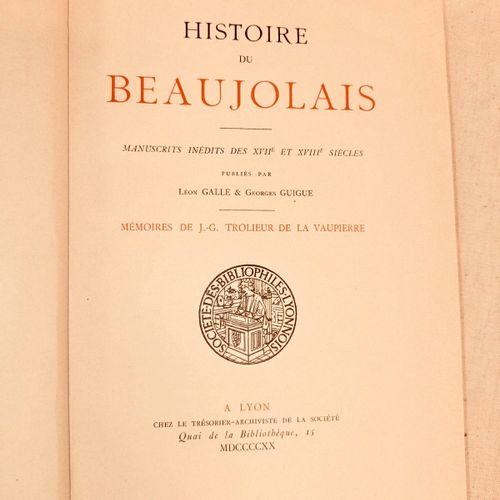 TROLIEUR de la VAUPIERRE (J.G). Histoire du Beaujolais. Manuscrits inédits des X…
