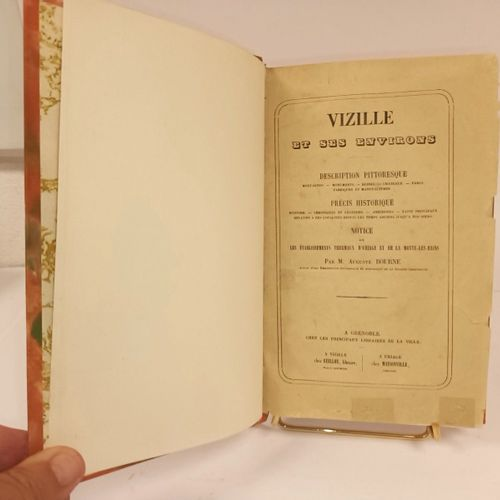 BOURNE (Auguste). Vizille et ses environs. Description Pittoresque. Précis Histo…