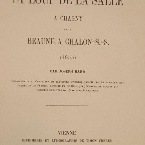 """""""D'une grande rareté""""  BARD (Joseph). Voyage de St Loup de la Salle à Chagny et…"""