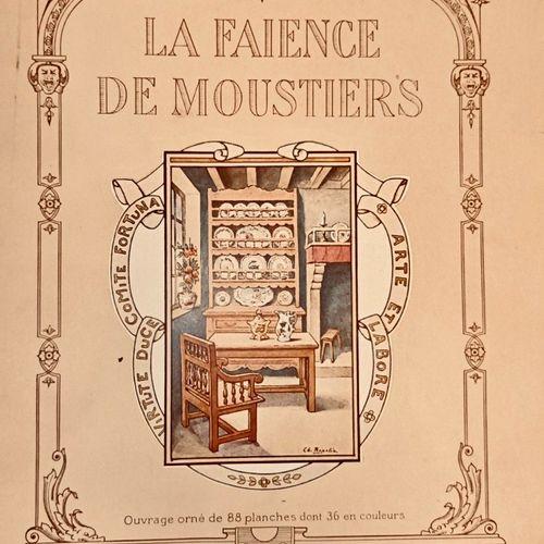 DAMIRON (Charles). La Faïence de Moustiers.Lyon, Veuve Blot, 1919. Grand et fort…