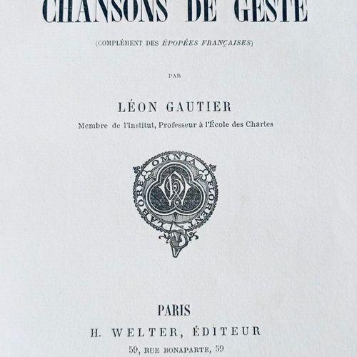 GAUTIER (Léon) Bibliographie des Chansons de Geste. Paris, Welter, 1897. Grand i…