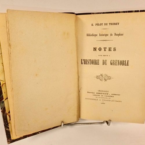 PILOT de THOREY (Emmanuel). Notes pour servir à l'histoire de Grenoble. Grenoble…