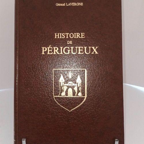 LAVERGNE (Gérard). Histoire de Périgueux. Marseille, Laffite, 1983. Grand in 8, …