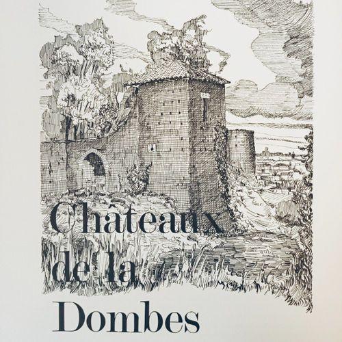 """CARRON (Pierre). """"Châteaux de la Dombes"""". Trévoux, Editions de Trévoux, 1976, in…"""