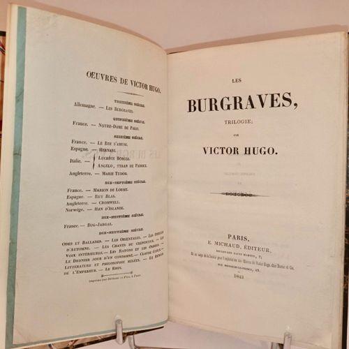 HUGO (Victor) Les Burgraves. Trilogie, par Victor Hugo. Paris, Michaud, 1843. In…