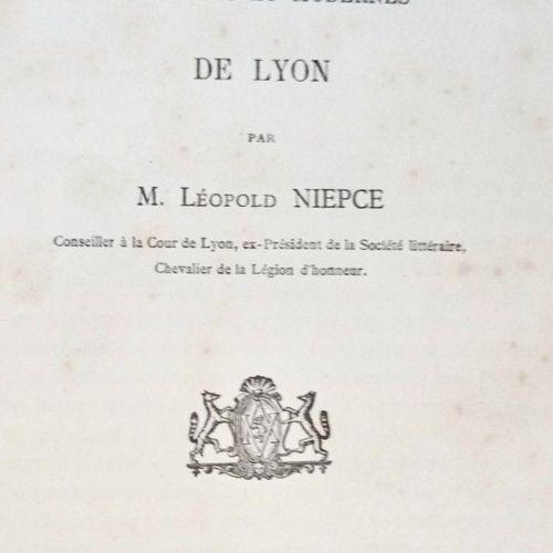 NIEPCE (Léopold). Les Bibliothèques anciennes & modernes de Lyon.. Lyon, Genève,…