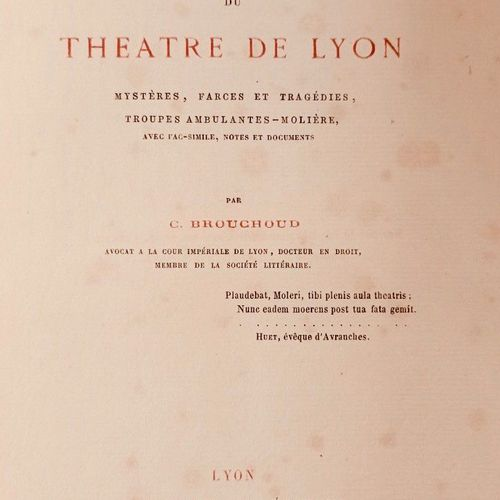 BROUCHOUD (C.) Les origines du Theâtre de Lyon. Mystères, farces et tragédies. T…