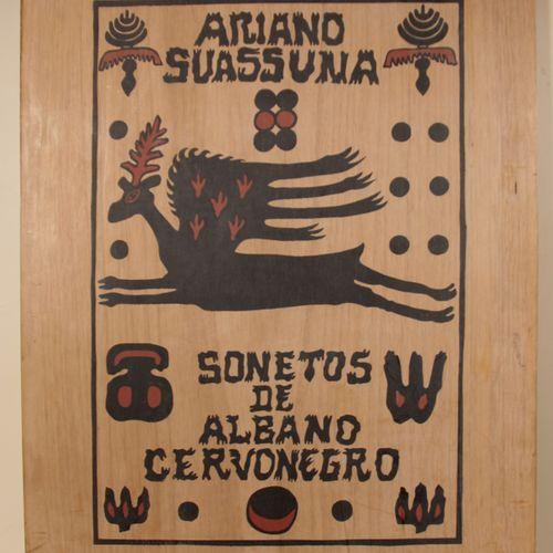 Ariano SUASSUNA (1927 2014)  Sonetos de Albano Cervonegro  Dix lithographies sig…