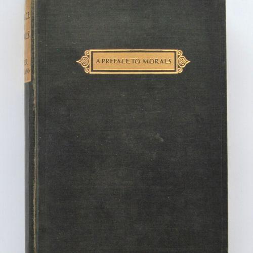 LIPPMANN, Walter.  A preface to morals.  New York The Macmillan Company 1929.