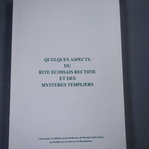 Rares documents relatifs au Rite Écossais Rectifié Le Rite Écossais Rectifié (…
