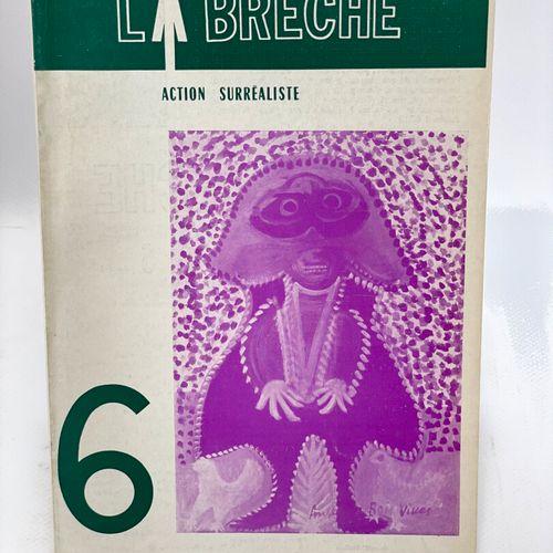 BRETON. La Brèche Action surréaliste. Collection complète. BRETON André [dir.]. …