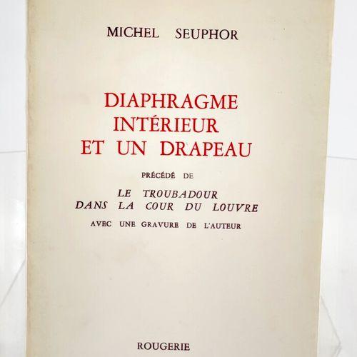SEUPHOR. Diaphragme intérieur et un drapeau. SEUPHOR Michel. Diaphragme intérieu…