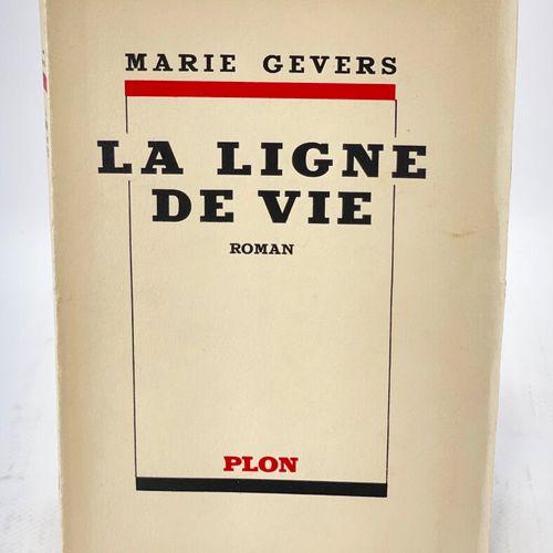 GEVERS. La Ligne de vie. GEVERS Marie. La Ligne de vie.  Paris, Librairie Plon, …