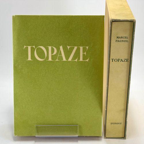 DUBOUT. PAGNOL. Topaze. PAGNOL Marcel. Topaze. Pièce en quatre actes. Illustrati…