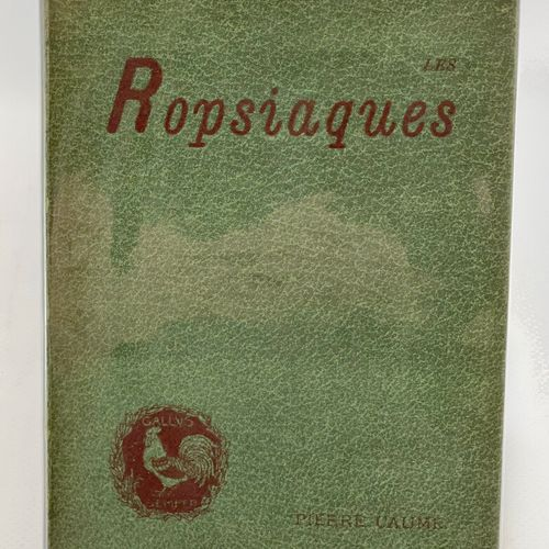 CAUME. Les Ropsiaques. CUAME Pierre. Les Ropsiaques.  Londres, impr. Charles Hir…